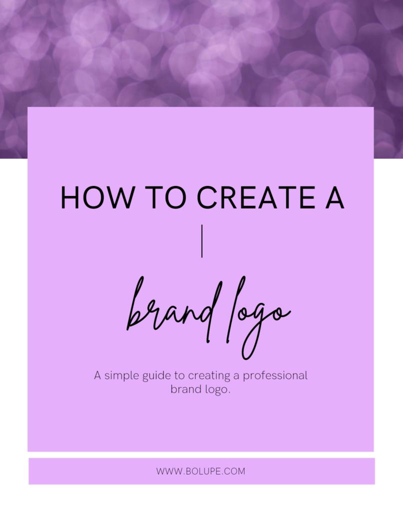 How to create a strong brand logo  Bolupe.com